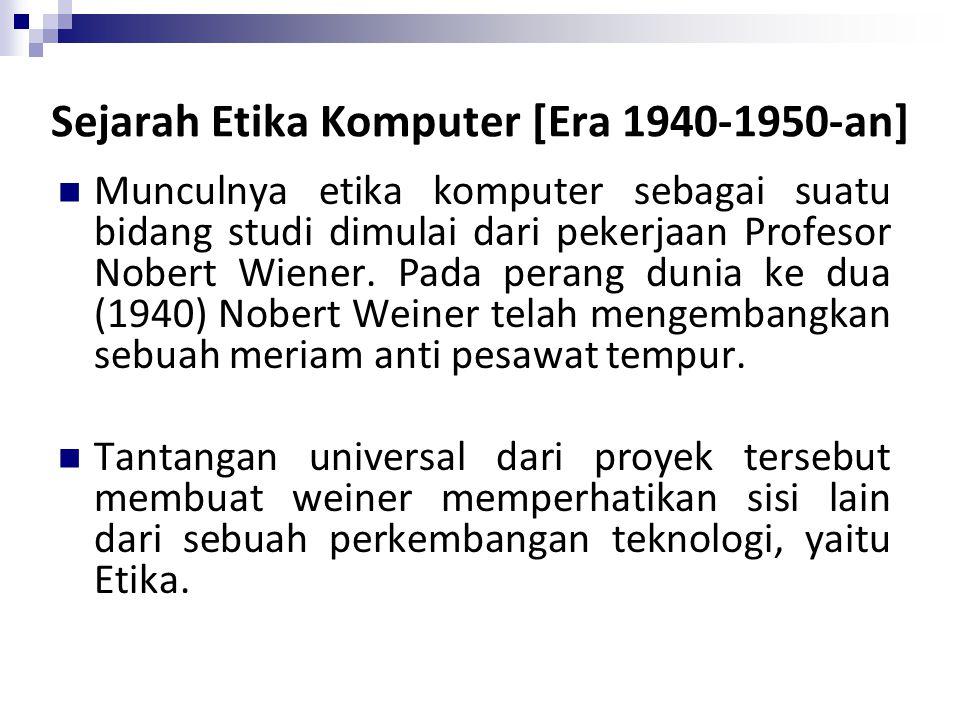 Sejarah Etika Komputer [Era 1940-1950-an]